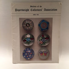 The Paperweight Collectors Association PCA Annual Bulletin 1962