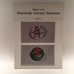 The Paperweight Collectors Association PCA Annual Bulletin 1961