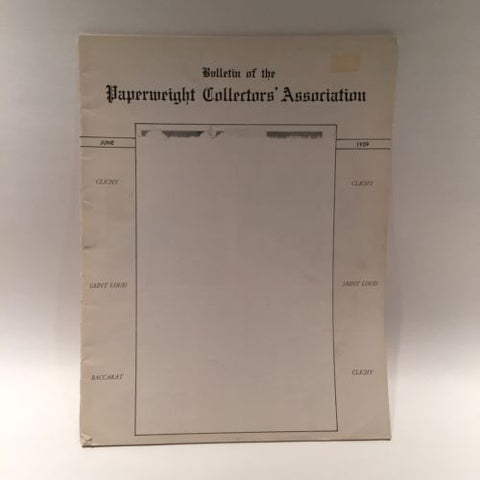 The Paperweight Collectors Association PCA Annual Bulletin 1959