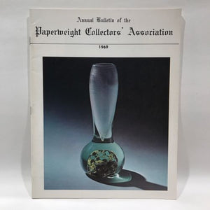 The Paperweight Collectors Association PCA Annual Bulletin 1969
