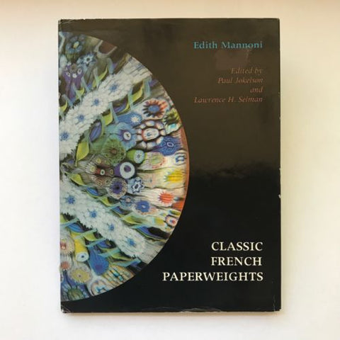 Classic French Paperweights, Edith Mannoni, Hardcover  Reference Book 1984