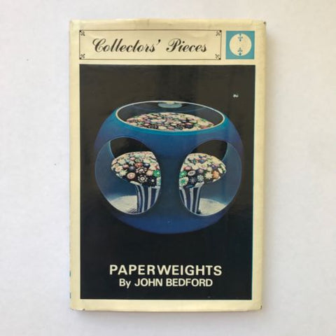 Collectors Pieces Paperweights John Bedford Hardcover Reference Book 1968