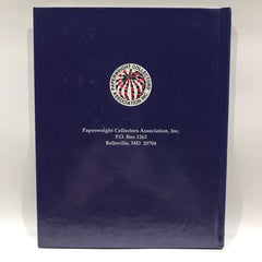The Paperweight Collectors Association PCA Annual Bulletin 1999 Hardcover