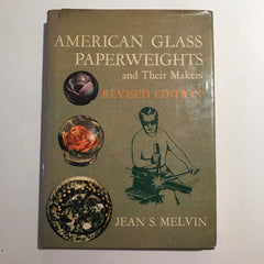 American Glass Paperweights and their Makers Jean S. Melvin 1970 Hardcover