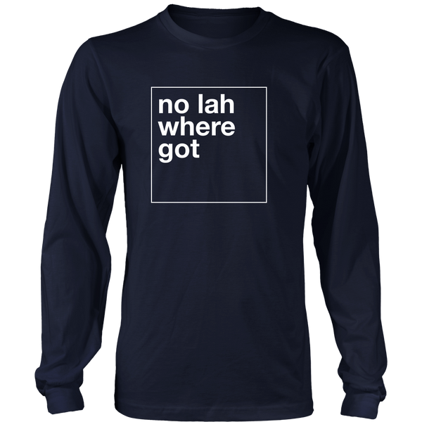 Funny Singapore / Singlish - No Lah Where Got
