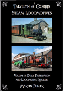 Talyllyn & Corris Steam Locomotives Volume 2 Martin Fuller - The Vale of Rheidol Railway