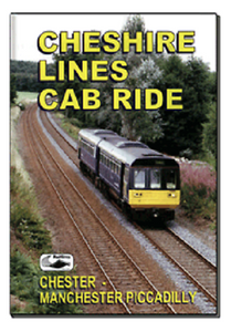 Cheshire Lines Cab Ride (Chester to Manchester) DVD - The Vale of Rheidol Railway