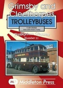 Grimsby, Cleethorpes Trolleybus Classics