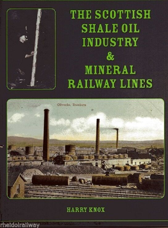 Lothian, The Scottish Shale Oil Industry & Mineral Railways - The Vale of Rheidol Railway
