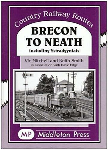 Brecon To Neath, Country Railway Routes - The Vale of Rheidol Railway