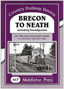 Brecon To Neath, Country Railway Routes