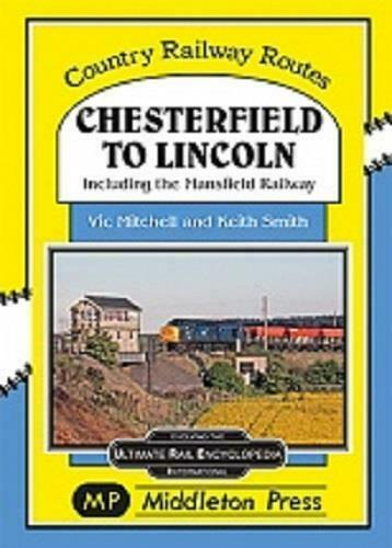 Chesterfield To Lincoln, Country Railway Routes - The Vale of Rheidol Railway
