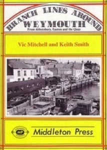 Branch Lines Around Weymouth, Abbotsbury, Easton, Upwey Junction - The Vale of Rheidol Railway