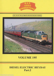 Kestrel, Shap, Lickey Incline, Diesel Electric Heyday Part 2, B&R DVD Vol 195