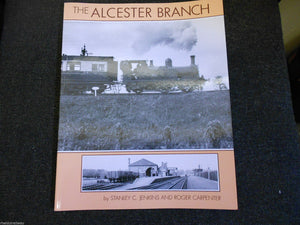 The Alcester Branch Bearley GWR