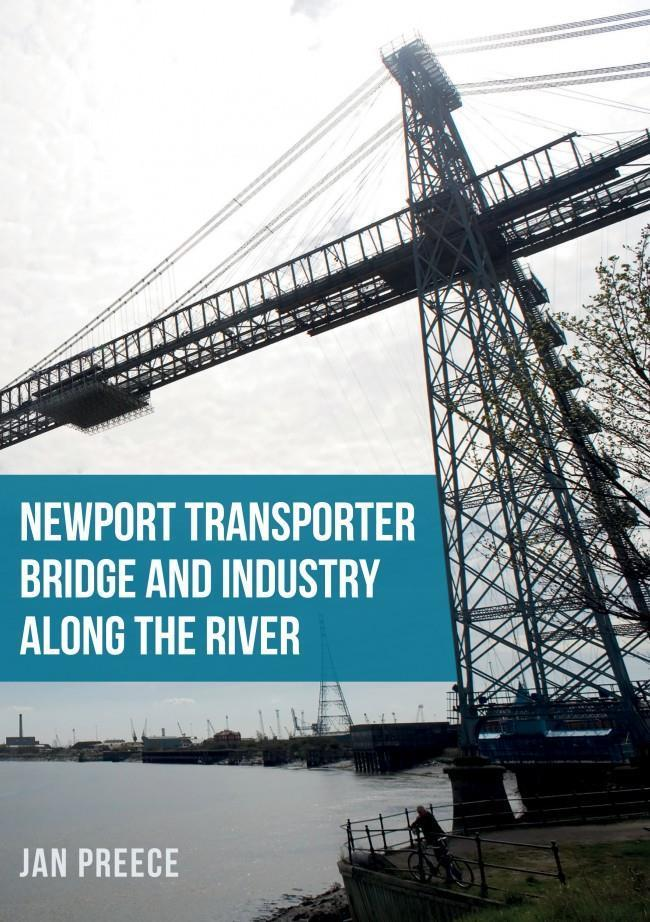 Newport transporter bridge and industry along river. Usk south wales - The Vale of Rheidol Railway