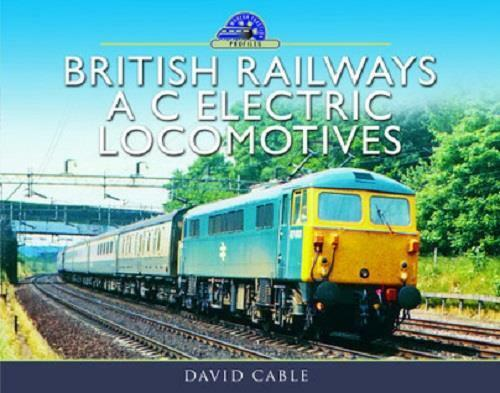 British Railways A C Electric Locomotives - The Vale of Rheidol Railway