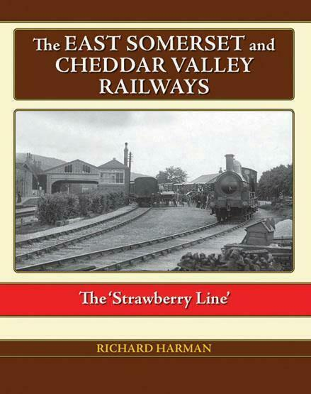 East Somerset & Cheddar Valley Railways Yatton Witham Wells Strawberry line - The Vale of Rheidol Railway