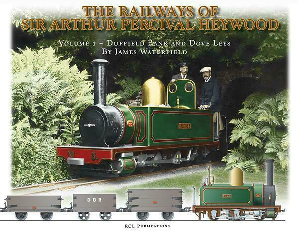 Railways of Sir Arthur Percival Heywood - Vol 1 - The Vale of Rheidol Railway