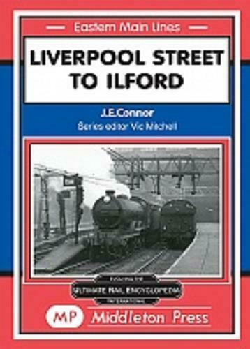 Liverpool Street to Ilford ishopsgate Stratford Forest Gate