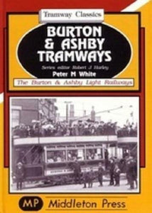 Burton And Ashby Tramways - The Vale of Rheidol Railway