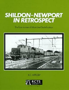 Shildon - Newport in Retrospect The Forerunner of Main-Line Electrification