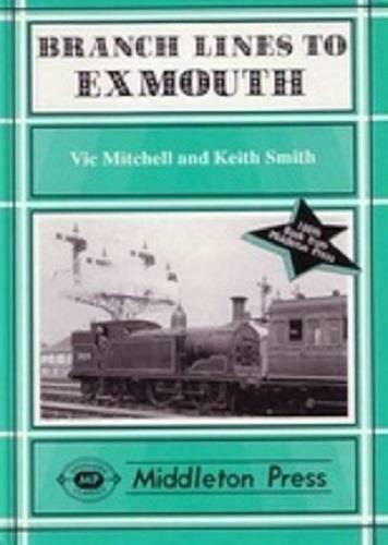 Tipton St.John's, Exeter Central, Exmouth Branch Lines - The Vale of Rheidol Railway