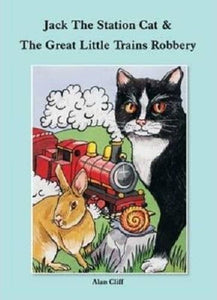 Jack The Station Cat and The Great Little Trains Robbery - The Vale of Rheidol Railway