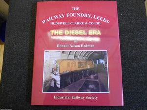 Railway Foundry,Leeds, Hudswell Clarke, The Diesel Era by R. Nelson Redman - The Vale of Rheidol Railway