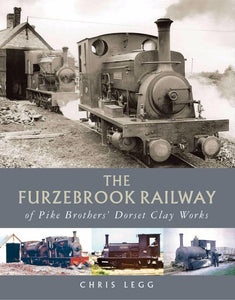 Furzebrook railway Pike brothers clay dorset industrial softback