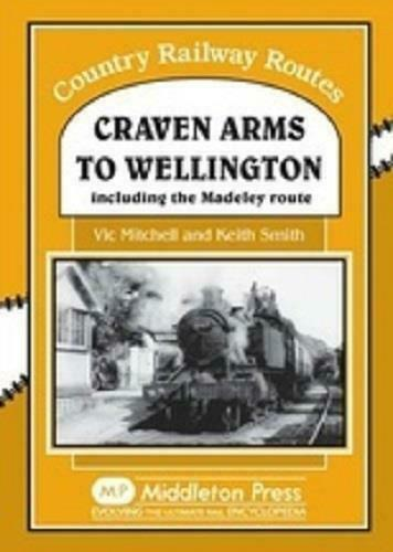 Craven Arms To Wellington, Country Railway Routes - The Vale of Rheidol Railway