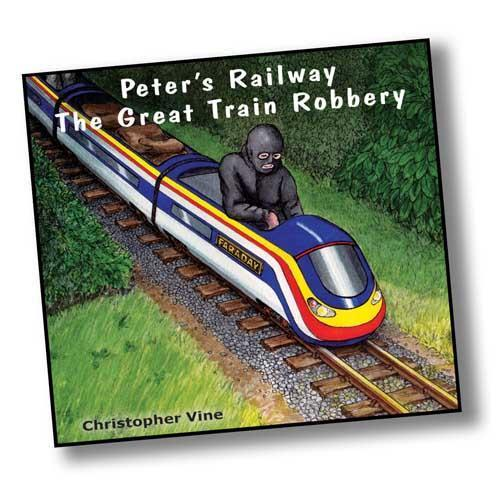 Peter's Railway  The Great Train Robbery