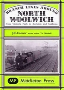 North Woolwich, Victoria Park To Beckton & Gallions Branch Lines