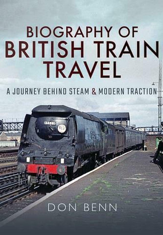 Biography of British Train Travel, A Journey Behind Steam and Modern Traction Book - The Vale of Rheidol Railway