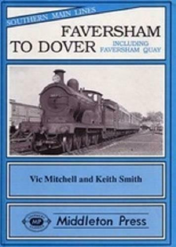 Faversham To Dover, Southern Main Lines - The Vale of Rheidol Railway