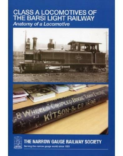 CLASS A LOCOMOTIVES OF THE BARSI LIGHT RAILWAY kitson - The Vale of Rheidol Railway