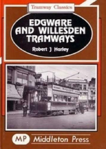 Edgware And Willesden Tramway Classics