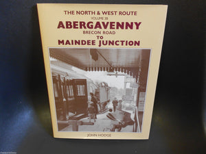Abergavenny (Brecon Road) to Maindee JunctionThe North & West Route: v. 3B: - The Vale of Rheidol Railway