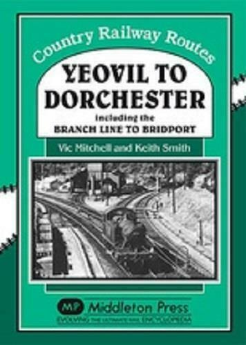 Yeovil to Dorchester, Country Railway Routes - The Vale of Rheidol Railway