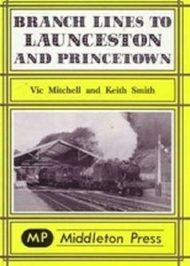 Launceston & Princetown Branch Lines - The Vale of Rheidol Railway