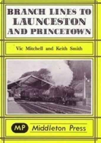 Launceston & Princetown Branch Lines