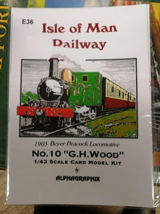 Alphagraphix Isle of Man G H Wood engine 7mm O gauge 1:43 card kit E36