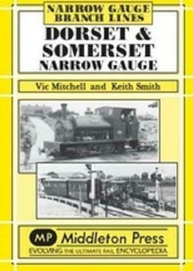 Dorset And Somerset Narrow Gauge, - The Vale of Rheidol Railway