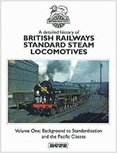 BR Standard Steam Locomotives Vol.1. Background and The Pacifics - The Vale of Rheidol Railway