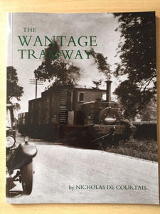 Wantage Tramway GWR oxfordshire light railway