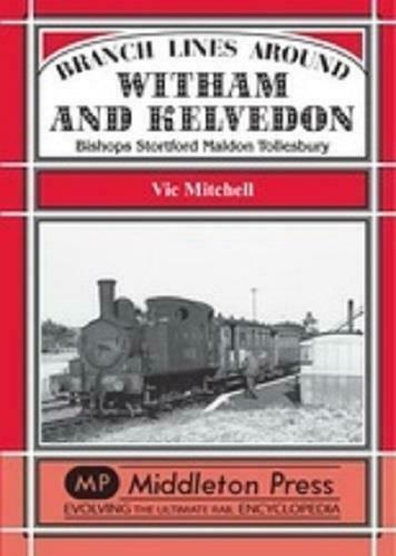Branch Lines Around Witham, Kelvedon, Bishops Stortford, Maldon, Tollesbury - The Vale of Rheidol Railway