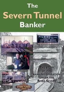 The Severn Tunnel Banker GWR Junction DVD