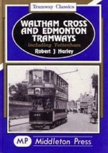 Waltham Cross and Edmonton Tramway Classics,South Tottenham,Bruce Grove - The Vale of Rheidol Railway