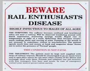 Rail enthusiasts disease Enamel effect small sign .  railway humour
