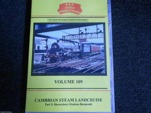Shrewsbury, Ruabon, Barmouth, Cambrian Steam Landcruise Part 2 B&R Vol 109 DVD